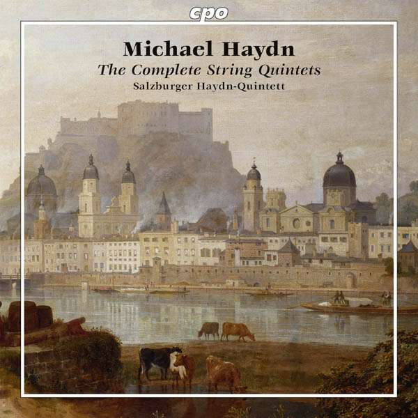 Michael Haydn. The Complete String Quintets